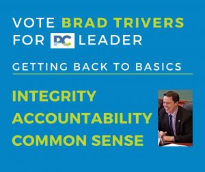 GETTING BACK TO BASICS - Vote Brad Trivers for PC Leader