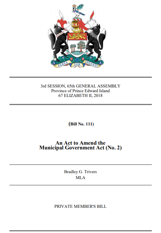 AN ACT TO AMEND THE MUNICIPAL GOVERNMENT ACT (NO. 2) - Bradley G Trivers